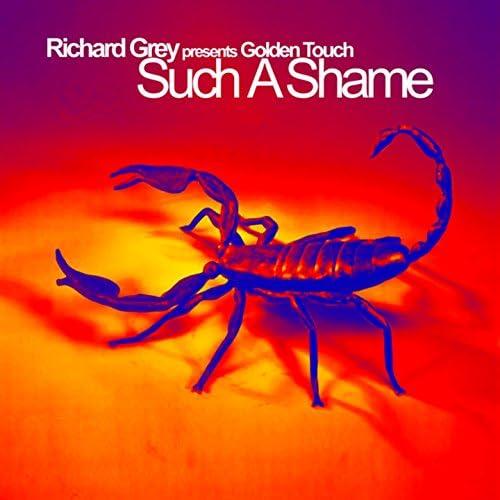 Richard Grey feat. Golden Touch