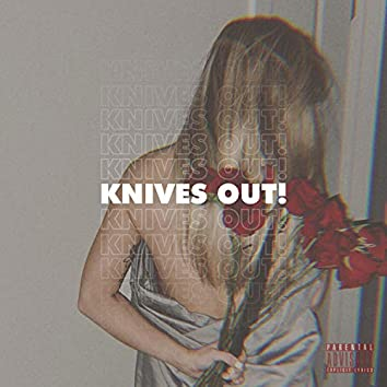 Knives Out! (feat. Daisha McBride)