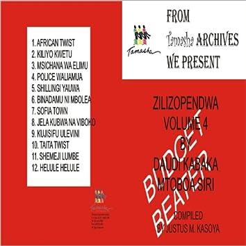 Zilizopendwa Vol 4 - Mtoboa Siri