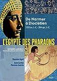 L'Égypte des pharaons - de Narmer, 3150...