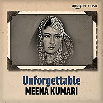 Unforgettable: Best of Meena Kumari