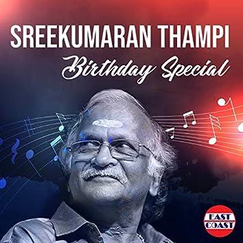 Sreekumaran Thampi Birthday Special