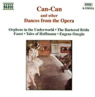 Can Can & Other Dances From the Opera