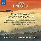 エネスク:ヴァイオリンとピアノのための作品全集 第2集