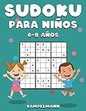 Sudoku Para Niños 6-8 Años: 200 Sudoku para Niños de 6-8 Años - Guía, Pro Tips y Soluciones Incluidas - Large