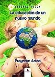 La educación de un nuevo mundo: Proyecto Artat