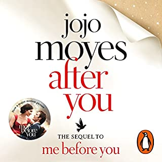 After You                   By:                                                                                                                                 Jojo Moyes                               Narrated by:                                                                                                                                 Anna Acton                      Length: 11 hrs and 8 mins     3,556 ratings     Overall 4.4