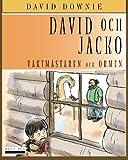 David Och Jacko: Vaktmästaren Och Ormen (Swedish Edition)