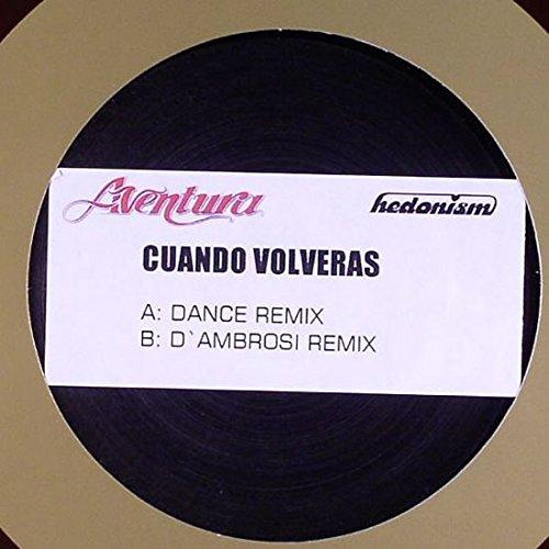 AVENTURA (ANTHONY ROMEO SANTOS) - CUANDO VOLVERAS (SONGS: BACHATA EDIT 2004 - DANCE EXTENDED REMIX - SPANGLISH VERSION - DANCE RADIO REMIX )