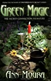 Green Magic: The Sacred Connection to Nature (Green Witchcraft Series, 4) (English Edition)