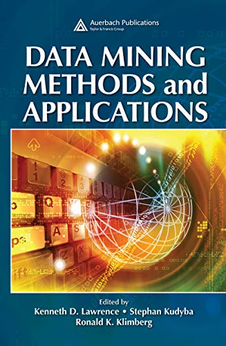 Data Mining Methods and Applications (English Edition)