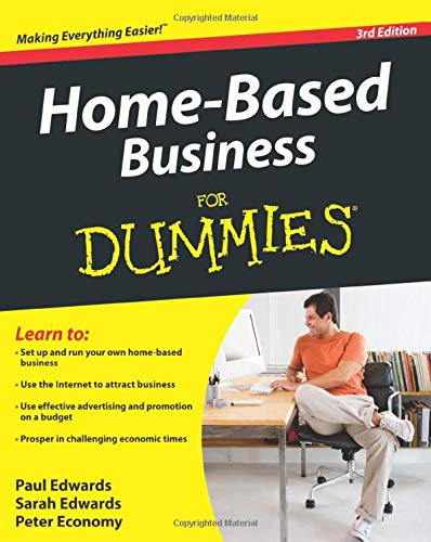 Compare Textbook Prices for Home-Based Business For Dummies 3 Edition ISBN 9780470538050 by Edwards, Sarah,Edwards, Paul,Economy, Peter