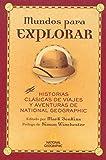 Mundos para explorar: 490 (NARRATIVA DE VIAJES)