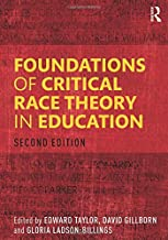 Foundations of Critical Race Theory in Education (Critical Educator)