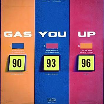 Gas You Up (feat. Til December & Ttml)
