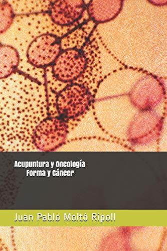 Acupuntura y Oncología: Forma y Cáncer