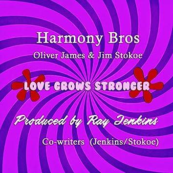 Love Grows Stronger