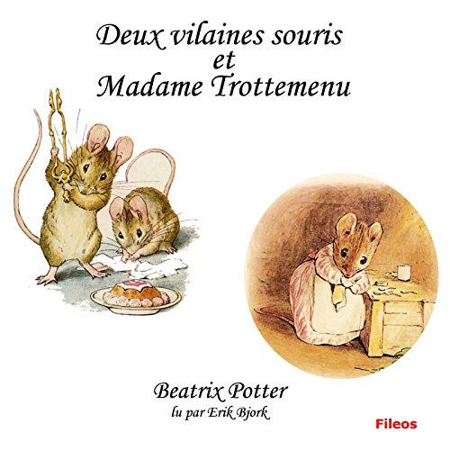 Deux vilaines souris et Madame Trotte-Menu audiobook cover art