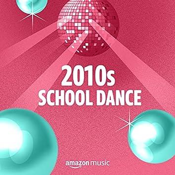 2010s School Dance