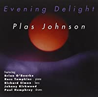 Evening Delight by Plas Johnson