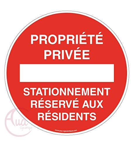 AUA SIGNALETIQUE - Panneau propriété privée stationnement réservé aux résidents - Ø 330 mm, Aluminium Dibond 3mm