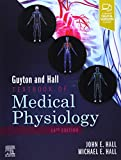Guyton and Hall Textbook of Medical Physiology, 14e (Guyton Physiology)