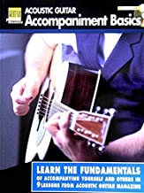 Acoustic Guitar Accompaniment Basics: Acoustic Guitar Private Lessons (Acoustic Guitar Magazine's Private Lessons)