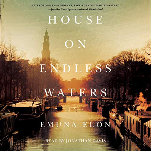 House on Endless Waters Audiobook By Emuna Elon cover art