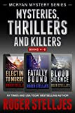 Mysteries Thrillers and Killers: Crime Thriller Box Set (Mac McRyan Mystery and Suspense Series, Books 4-6) (McRyan Mystery Series)