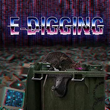E-Digging