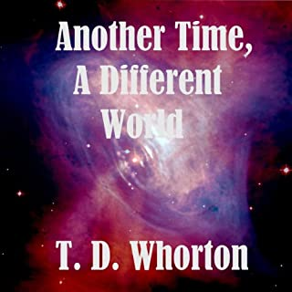 Another Time, A Different World audiobook cover art