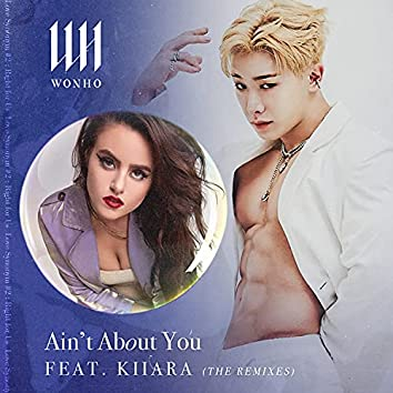 Ain't About You (feat. Kiiara) [The Remixes]
