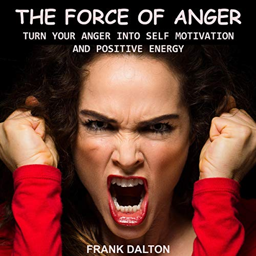 The Force of Anger audiobook cover art