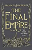 The Final Empire: Collector's Tenth...