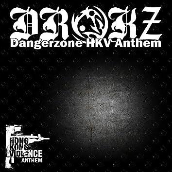 Dangerzone (Hkv Anthem)