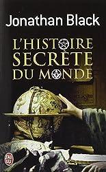 L'Histoire Secrete Du Monde (Documents) (French Edition) by Jonathan Black (2011-05-01) de Jonathan Black