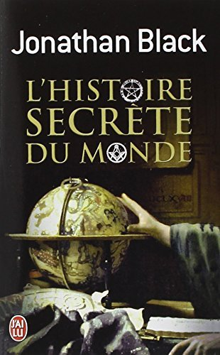 L'Histoire Secrete Du Monde (Documents) (French Edition) by Jonathan Black (2011-05-01)