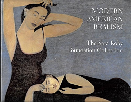 Download Modern American Realism: The Sara Roby Foundation Collection 0874746914