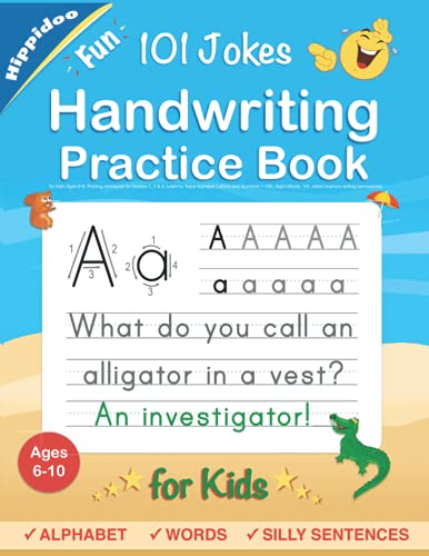 Compare Textbook Prices for Handwriting Practice Book for Kids Ages 6-8: Printing workbook for Grades 1, 2 & 3, Learn to Trace Alphabet Letters and Numbers 1-100, Sight Words, 101 Jokes: Improve writing penmanship  ISBN 9781777421113 by Lalgudi, Sujatha,Hippidoo