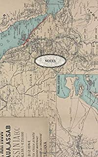 """Notes: A 5"""" x 8"""" Lined Notebook/Journal/Diary Featuring A Beautiful 19th Century Map of Egypt, Sudan, Eritrea, Ethiopia, S..."""