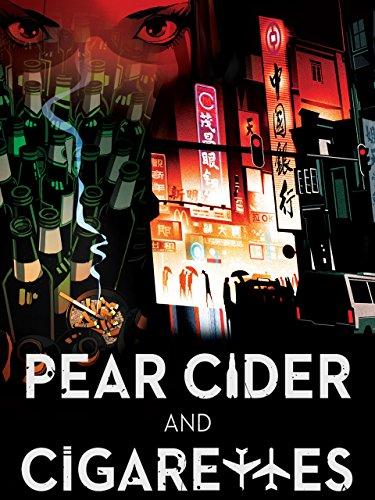 Pear Cider and Cigarettes [OV]