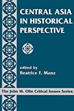 Central Asia In Historical Perspective (John M. Olin Critical Issues Series)