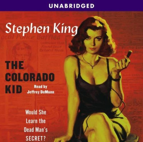 The Colorado Kid: A Hard Case Crime Novel