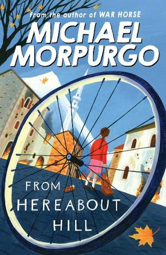 Morpurgo, M: From Hereabout Hill