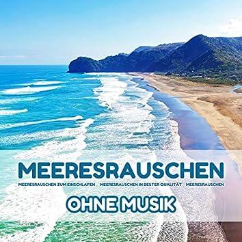 Meeresrauschen ohne Musik