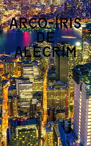 Arco-íris de alecrim (Portuguese Edition)