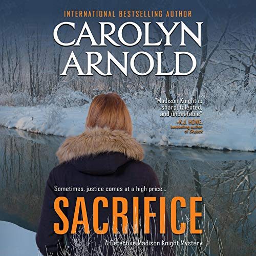 Sacrifice Audiobook By Carolyn Arnold cover art