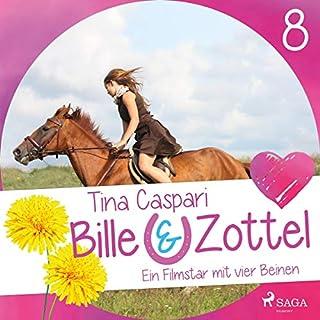 Ein Filmstar mit vier Beinen     Bille und Zottel 8              Autor:                                                                                                                                 Tina Caspari                               Sprecher:                                                                                                                                 Lisa Gold                      Spieldauer: 3 Std. und 5 Min.     Noch nicht bewertet     Gesamt 0,0