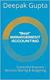 'Best' Management Accounting: Successful Business - Decision Making & Budgeting
