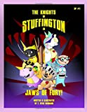 The Knights of Stuffington: Jaws of Fury